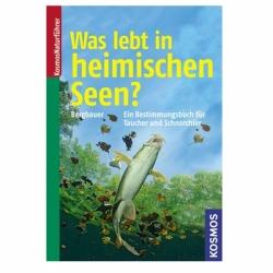 Was lebt in heimischen Seen? 224 Seiten Kosmos Verlag